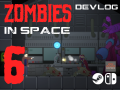 Zombies in Space - Devlog 6 - Preparing for the Alpha!