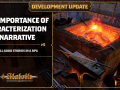 Development Update #5 - The Importance of Characterization and Narrative