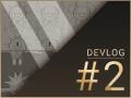 Devlog#2 | The Underside Hub Rework and Music