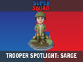 Trooper Spotlight: Sarge