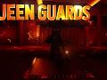 Queen Guards Update!