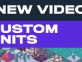 New Video! Modding Series Part 3: Custom Units