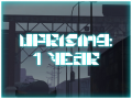 Entropy : Zero - Uprising - 1 YEAR ANNIVERSARY!