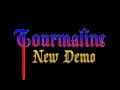 New Tourmaline Demo