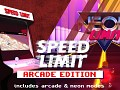 Welcome to Speed Limit: Arcade Edition!