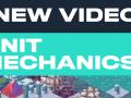 New Video! Unit Mechanics (Modding Series #4)