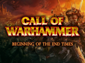 Call of Warhammer - BoTET: A New Beginning