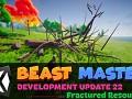 Beast Master - Dev Update 22 - Fractured Resources