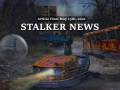 STALKER NEWS - May 15th, 2021