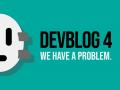 DevBlog 4 - World, we have a problem
