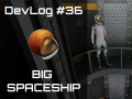 Occupy Mars: The Game – Big Spaceship!