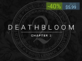 Special Sale on Deathbloom: Chapter 2