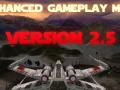 Enhanced Gameplay Mod 2.5 Released