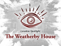 Witching Hour: The Weatherby House