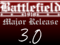 Battlefield 1918 MR 3.0 RELEASED