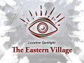 Witching Hour: The Eastern Village