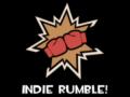 Indie Rumble! Round Zero Recap..