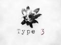 Type 3 Announced!