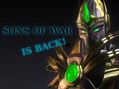 Fortunate News for Sons of War!