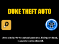 Duke Theft Auto ModDB Page Created, Plus News