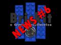 [Brick It] #6 - Video ... !
