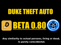 Duke Theft Auto Beta 0.80 Released