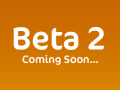 Beta 2 is on Its Way
