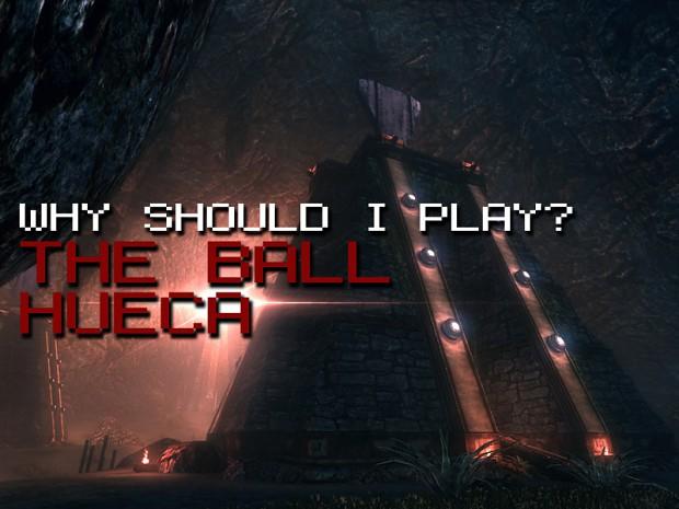 WSIP: The Ball Hueca