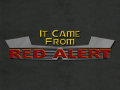 About It Came From Red Alert! (01/08/13)