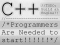 We need an engine - We need C++