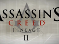 Lineage part 2 and 3!