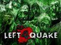 Left4Quake's Weekly Update #1