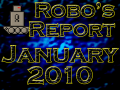 Robo's Report January 2010