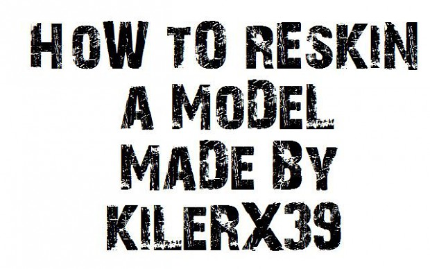 How to reskin a Source engine model (as example Half-Life)- by Killer-X39
