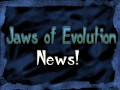 Jaws of evolution development report 2