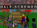Half-Screwed is back (again)!