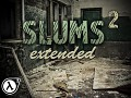 Slums 2 Extended finally released!
