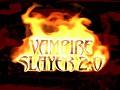 Vampire Slayer 2.0 needs voice actors
