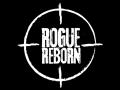 Rogue Reborn