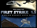 First Strike 1.5 Release Date Revealed!