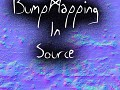 Bump Mapping In Source