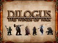 Dilogus - The Winds of War is back as a game for both Linux and Windows