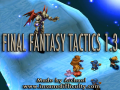 FInal Fantasy Tactics 1.3 Now On ModDB