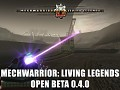 MechWarrior: Living Legends 0.4.0 Open Beta Released