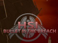 Bullet in the Breach