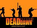 Dead before Dawn - Director's Cut - Update