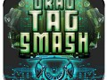 Drag Tag Smash is available NOW!