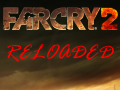 Far Cry 2: Reloaded Change-log