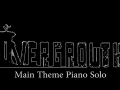 Overgrowth Main Theme Piano Solo and OG Weekly