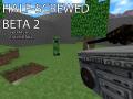 Half-Screwed Open Beta 2 Released (late)!